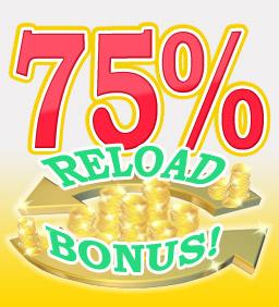 75% Reload Bonus