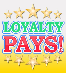 Loyalty Pays