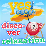 Discover Relaxation at Yes Bingo